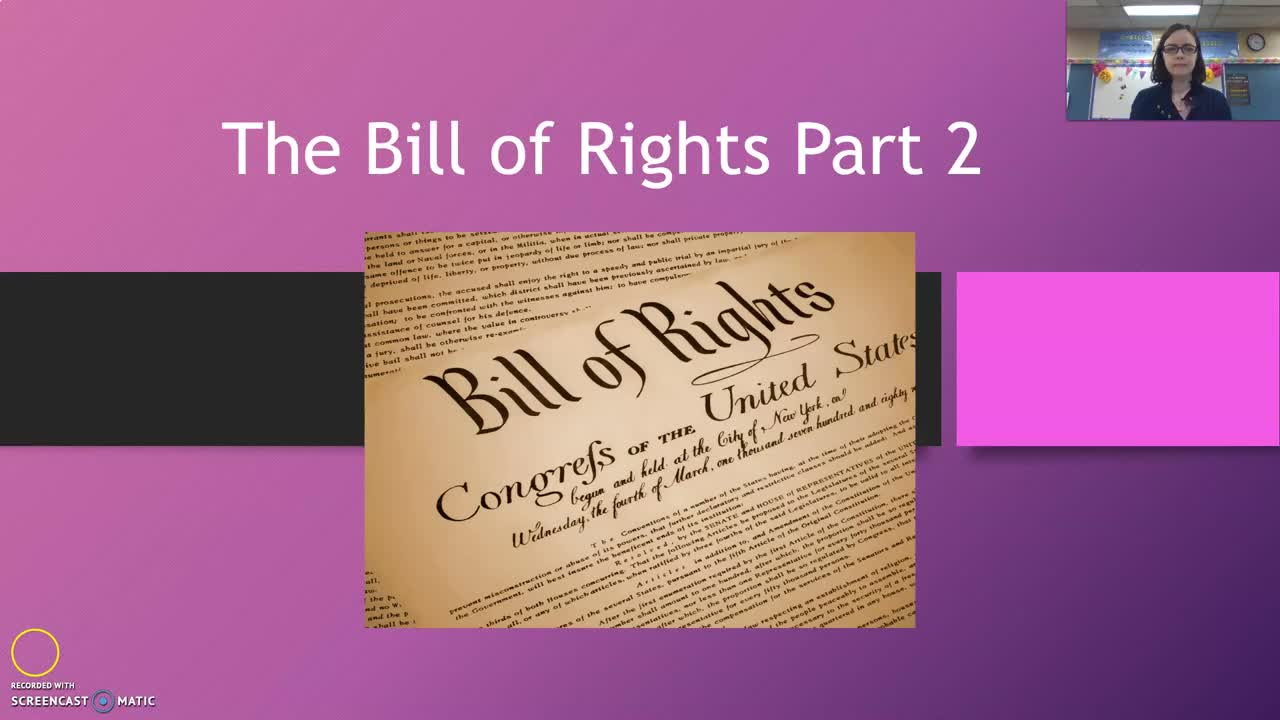 Bill of Rights Part 2 Notes