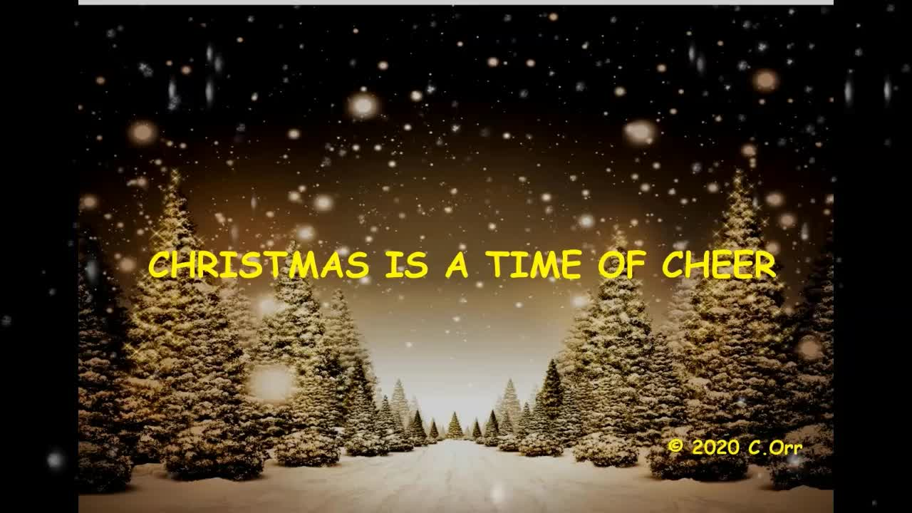 CHRISTMAS IS A TIME OF CHEERS LYRIC VIDEO