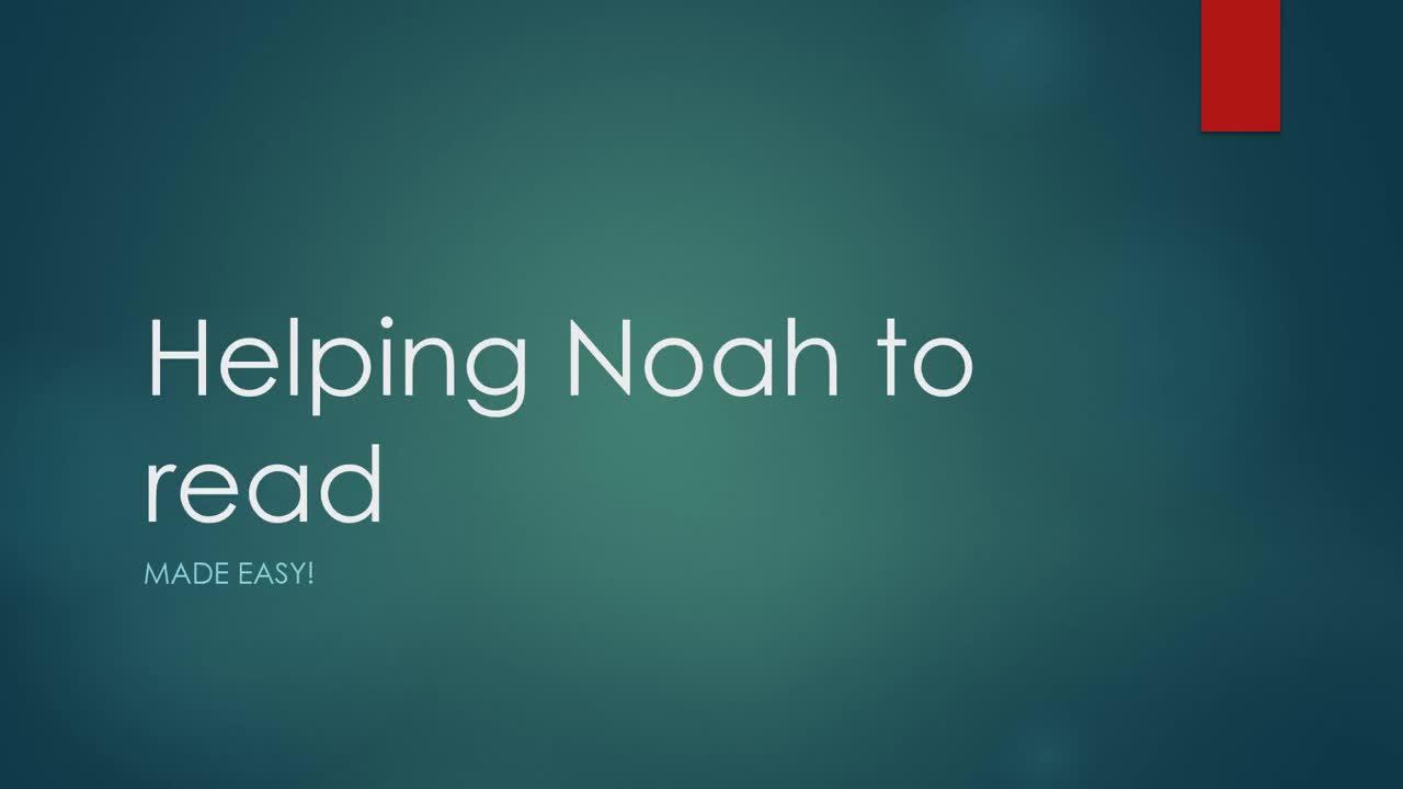 Helping Noah to Feel Phonics