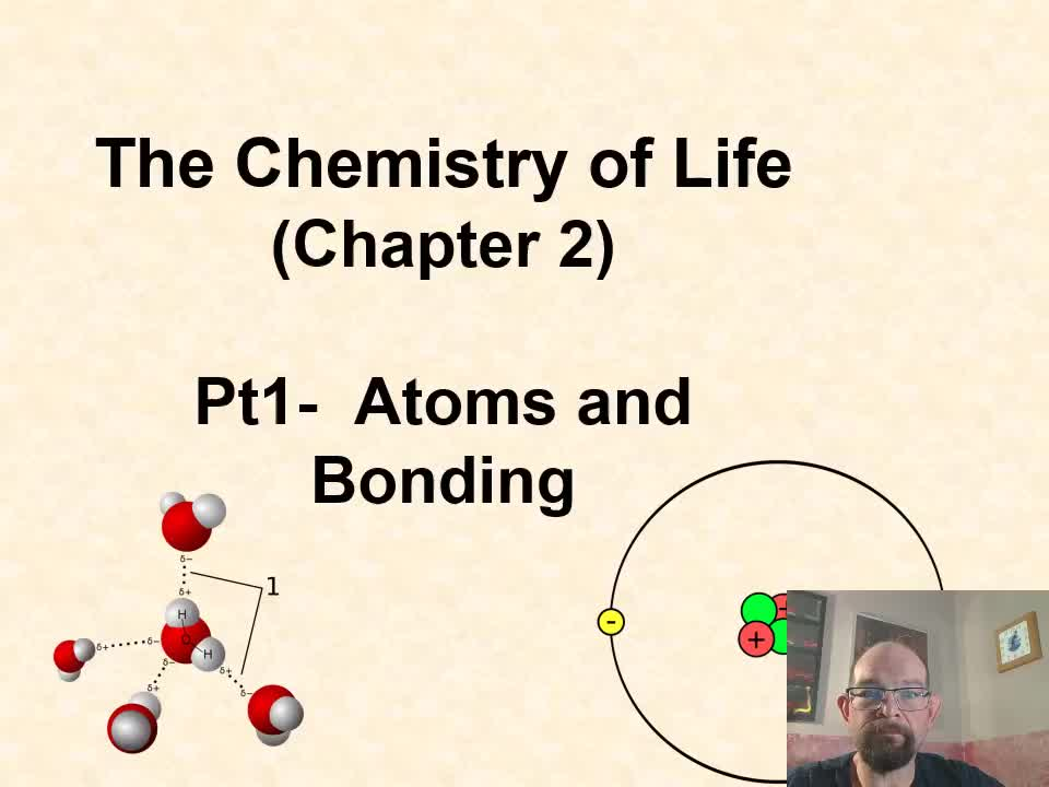 Chapter 2- The Chemistry of Life Pt 1- Basic Chemistry Principles
