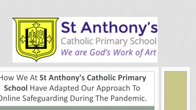 St Anthony's - Securing Online Safety During Lockdown