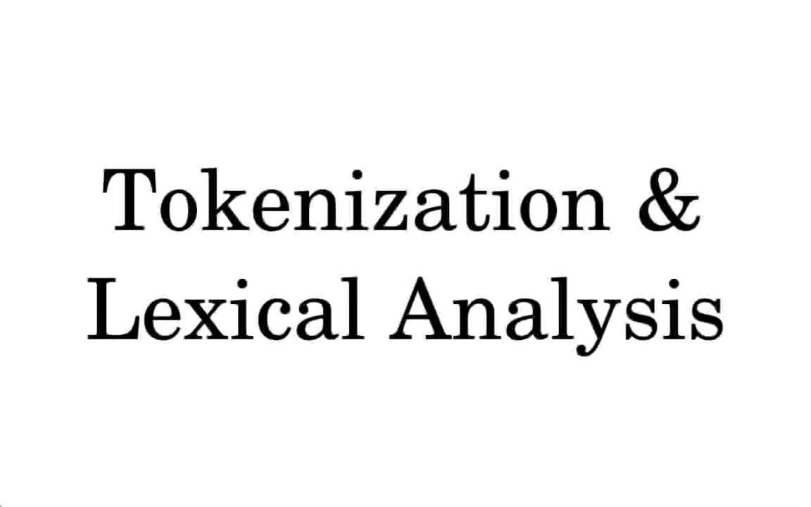Tokenization & Lexical Analysis