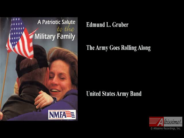 Edmund L  Gruber, The Army Goes Rolling Along