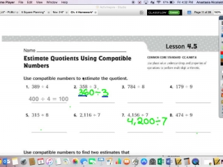 4.5 Estimating Quotients Using Compatible Numbers