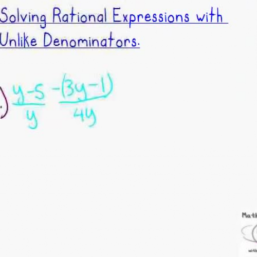 Solving Rational Expressions with Unlike Deno