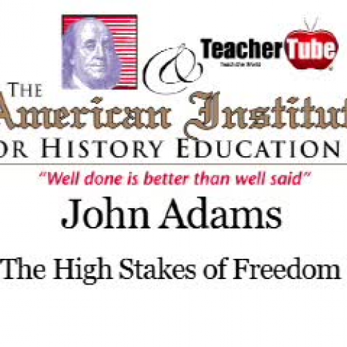 John Adams and the Price of Freedom