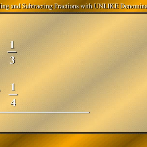 Fractions with UNLIKE Denominators by Mr. Lee