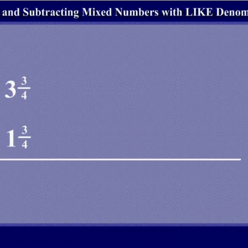 Adding and Subtracting Mixed Numbers with LIKE Denominators by Mr Lee