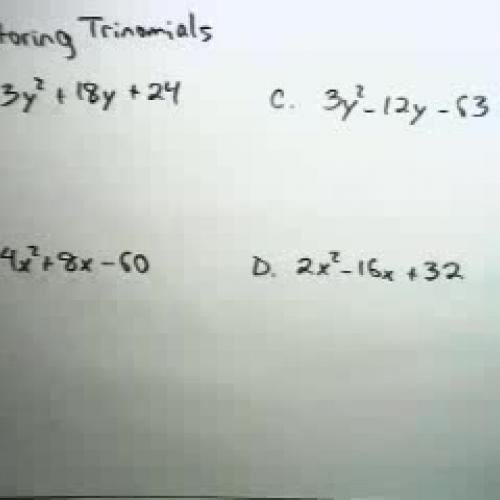 Factoring More Difficult Trinomials