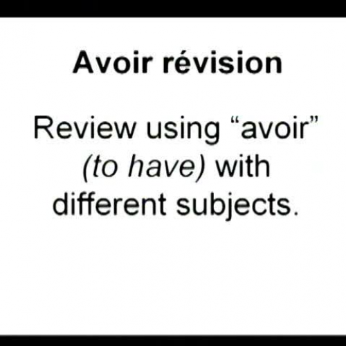 Avoir Verb to have video