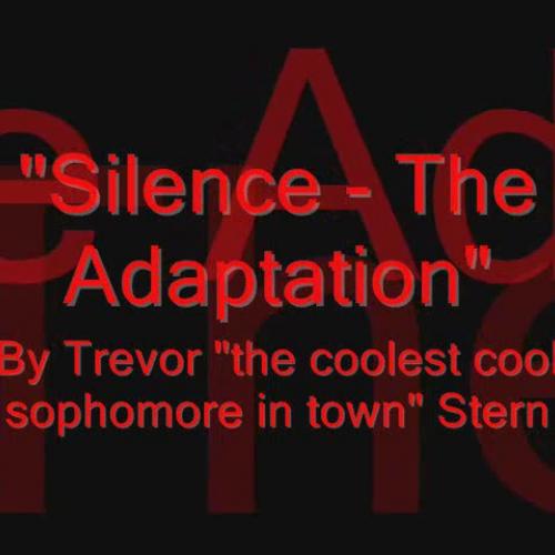 Silence - The Adaptation