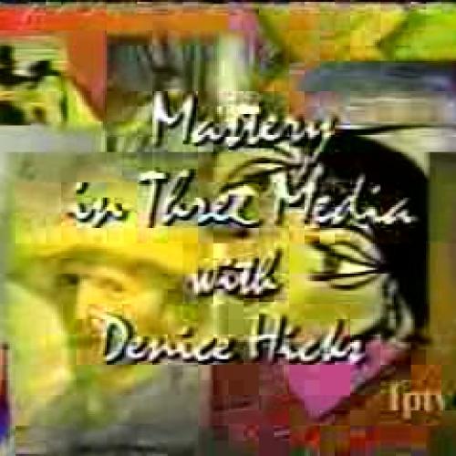 Art History III Mastery in Three Media - Part