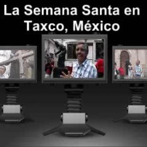 La Semana Santa en Taxco