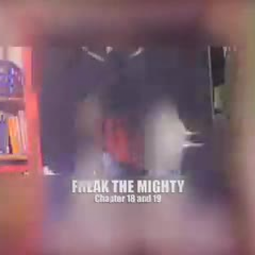 Freak the Mighty Chapter 18 and 19
