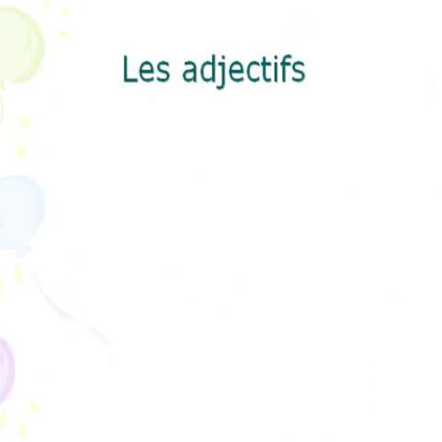 Les adjectifs-La position dans les phrases