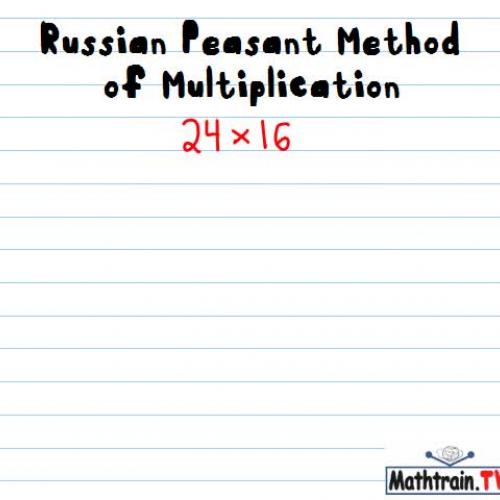 Russian Peasant Method of Multiplication