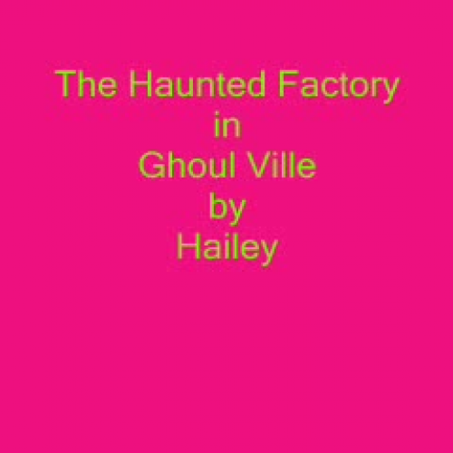 Haunted Factory