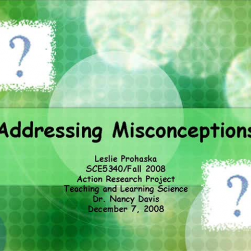 Addressing Misconceptions Final