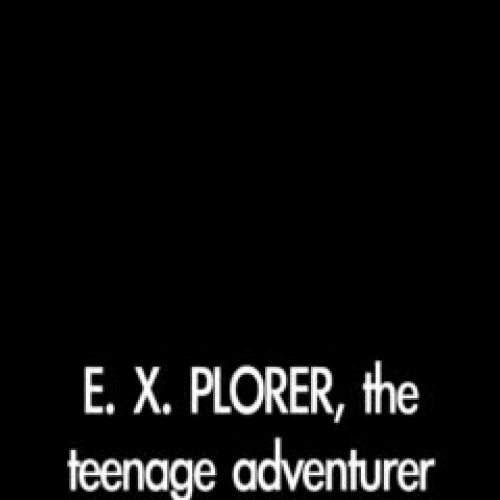 E.X. Plorer and the Quest for the Golden Trop
