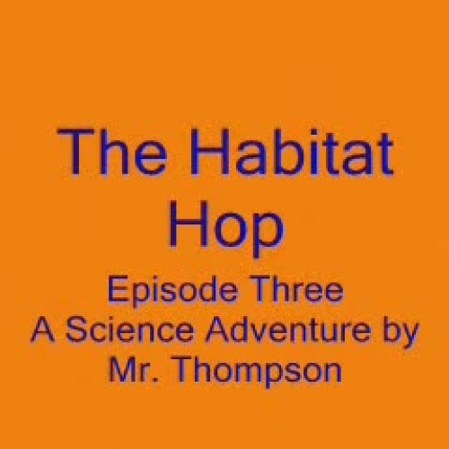 Habitat Hop Episode 3