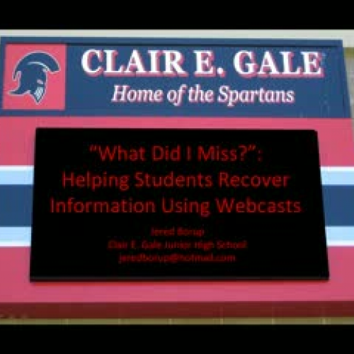 Webcasts can help students make up missed inf