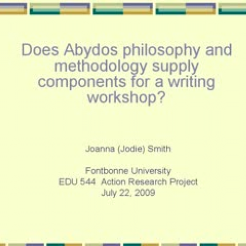 Action Research - Abydos and Writing Workshop