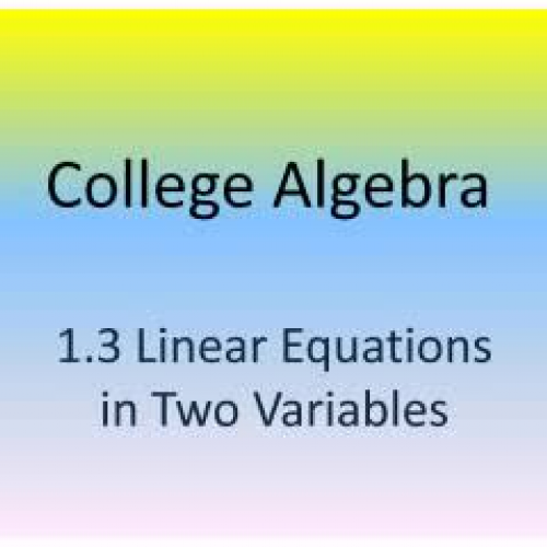 1.3 ColAlg. linear eq in 2 variables_Hillman