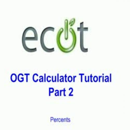 OGT Calculator Tutorial Video #2