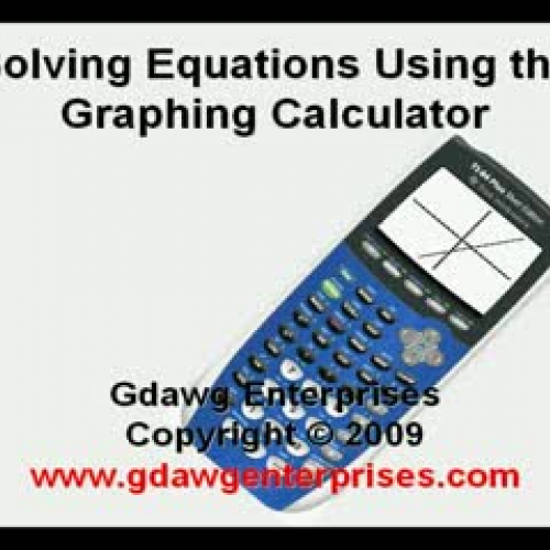 Solving Equations with the Graphing Calculato