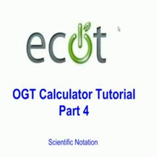 OGT Calculator Tutorial Video #4