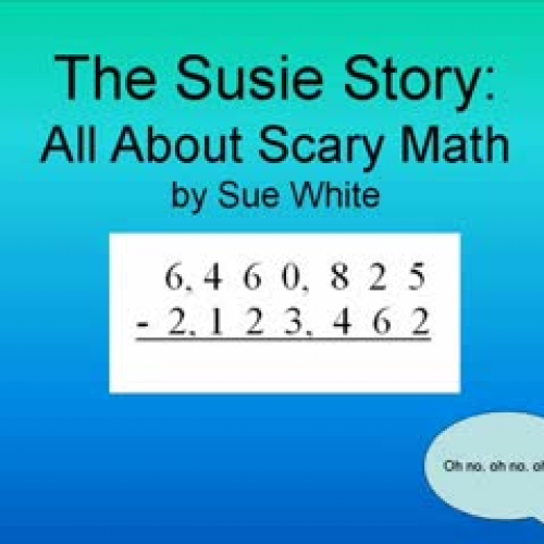 The Susie Story: All About Scary Math