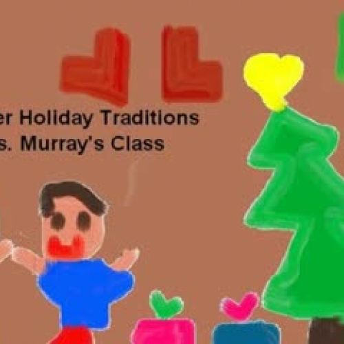 Our Winter Holiday Traditions Murray