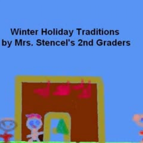 Our Winter Holiday Traditions Stencel