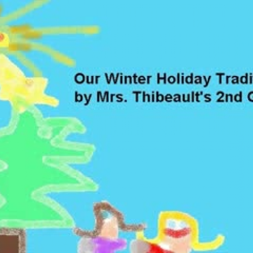Our Winter Holiday Traditions Thibeault