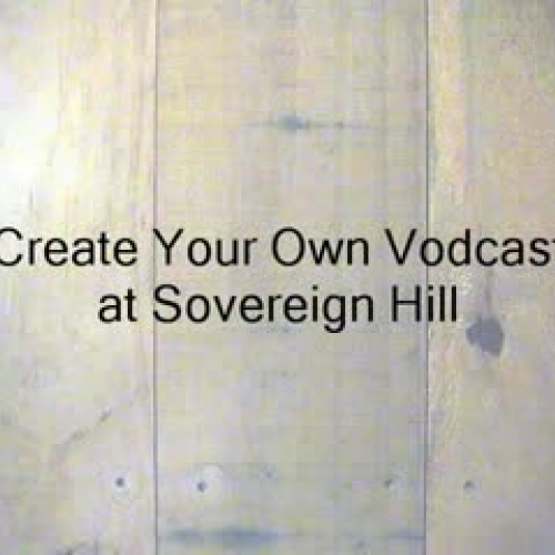 Vodcasting at Sovereign Hill