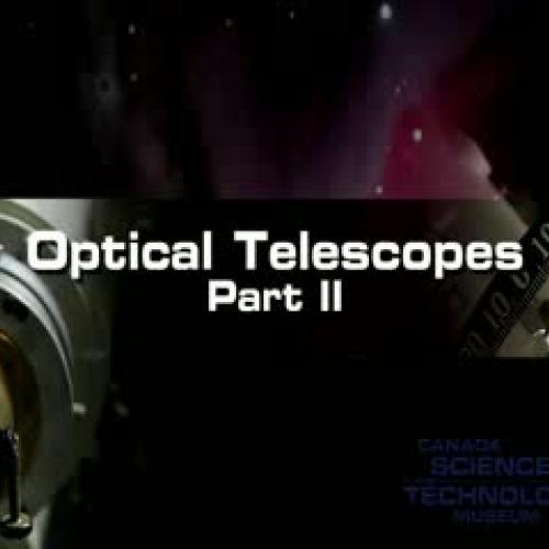 Optical Telescopes Part 2