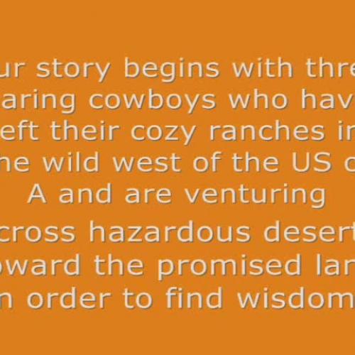 Cowboy Crusade or a Tall Physics Tale.