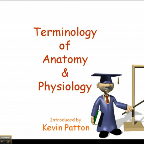 Terminology for Anatomy and Physiology