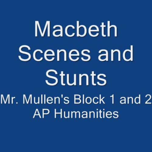 Macbeth Scenes and Stunts
