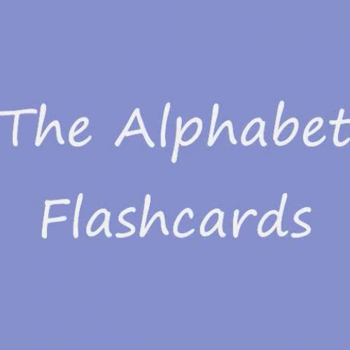 The Alphabet  Falshcards