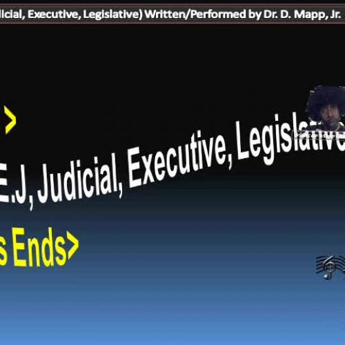 Rap Lyrics for J.E.L. (Judicial, Executive, Legislative)