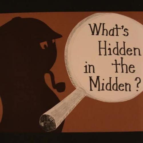 Hidden in the Midden