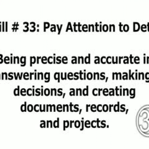 Skill 33: Pay Attention to Detail