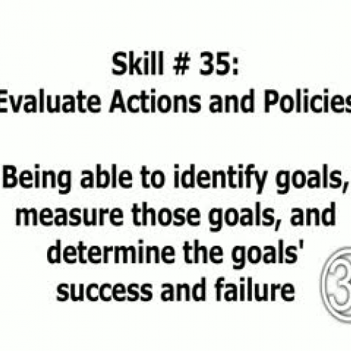 Skill 35: Evaluate Actions and Policies