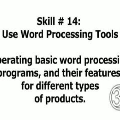 Skill 14: Use Word Processing Tools