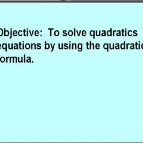7-2 The Quadratic Formula