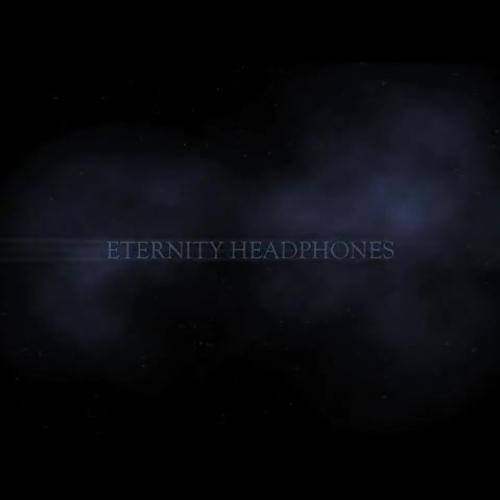 Eternity Headphones