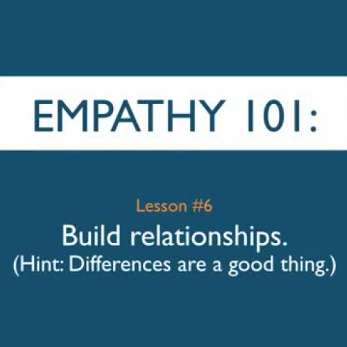 Empathy 101_ Build relationships. (Hint_ Diff