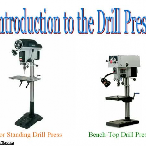 Drill Press Power Point Video