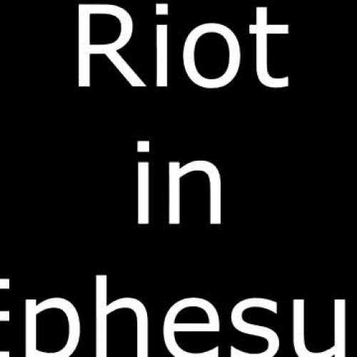 Riot in Ephesus- Old